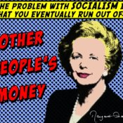 Margaret Thatcher - Other People's Money