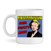 Margaret Thatcher - Other People's Money - High quality ceramic white mug